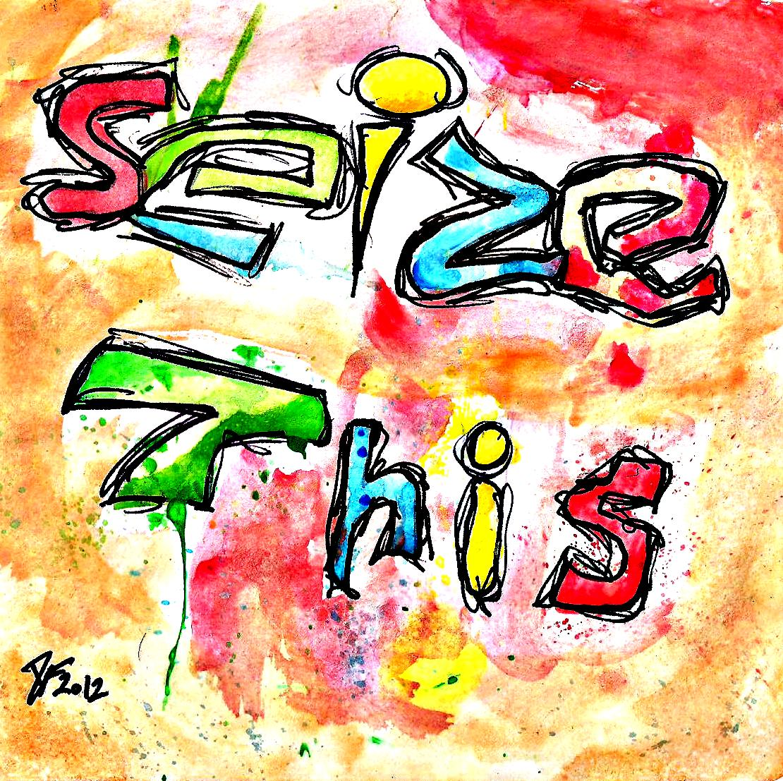 SEIZE THIS!!!