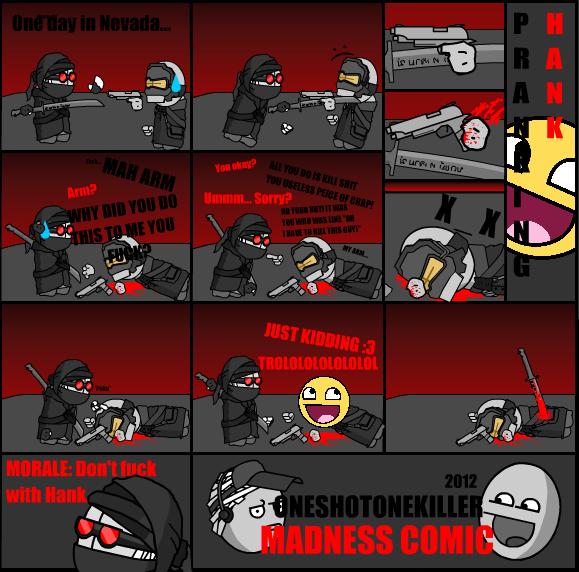 Madness Comic: Pranking Hank