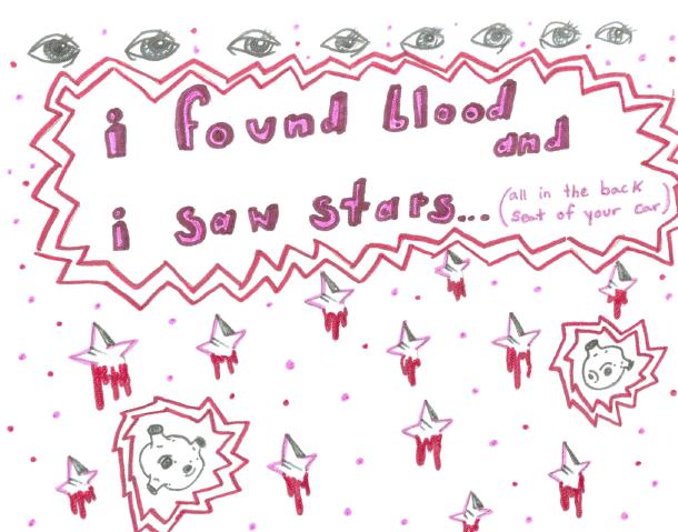 i found blood and i saw stars