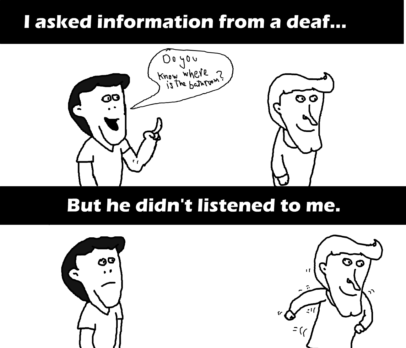 Deafs are means