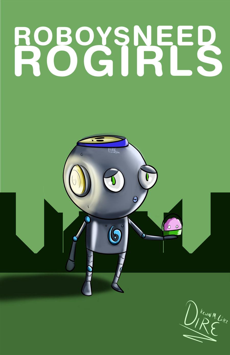 Roboys need rogirls