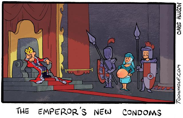 The Emperor's New Condoms.