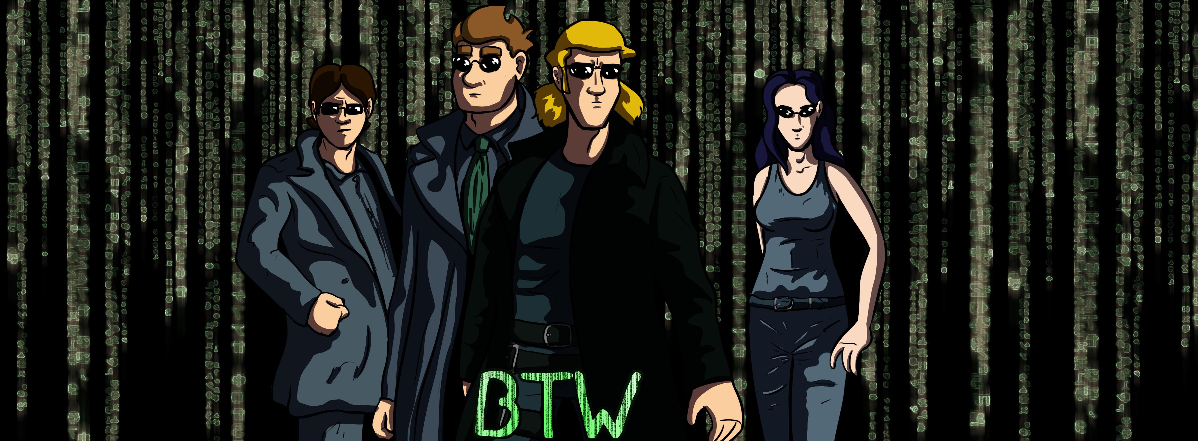 enter the BTW
