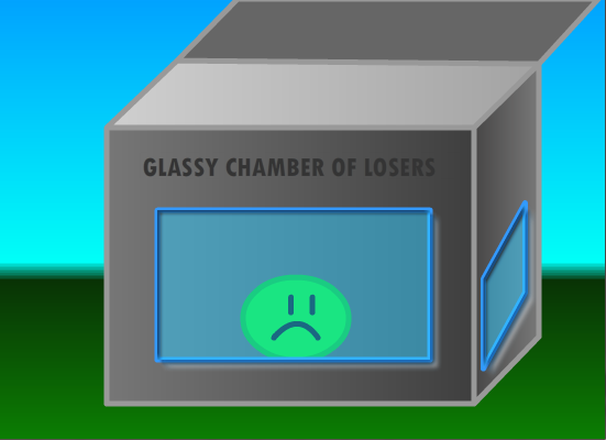 The Glassy Chamber Of Losers