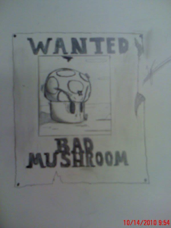 Bad Mushrom !