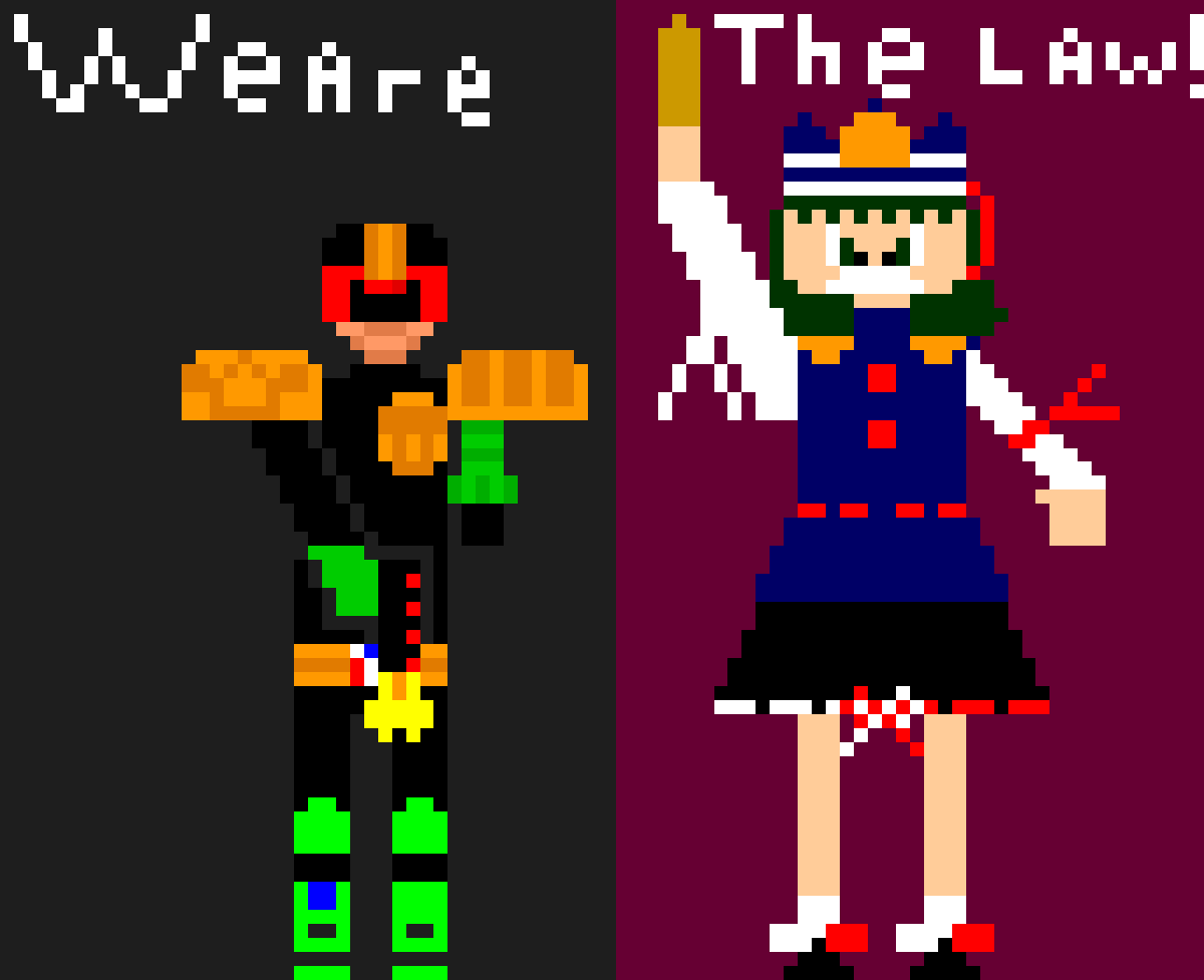 We are the Law!