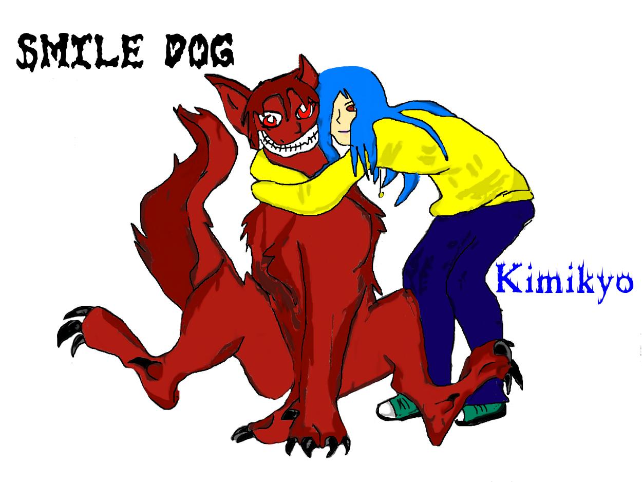 SmileDog and Kimi