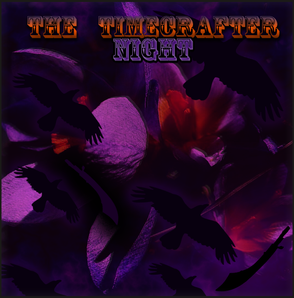 The Timecrafter - Night.