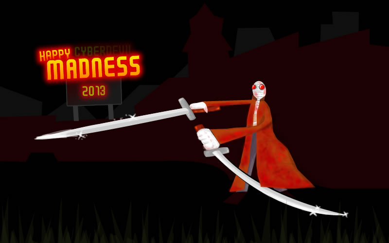 Happy Madness Day 2013