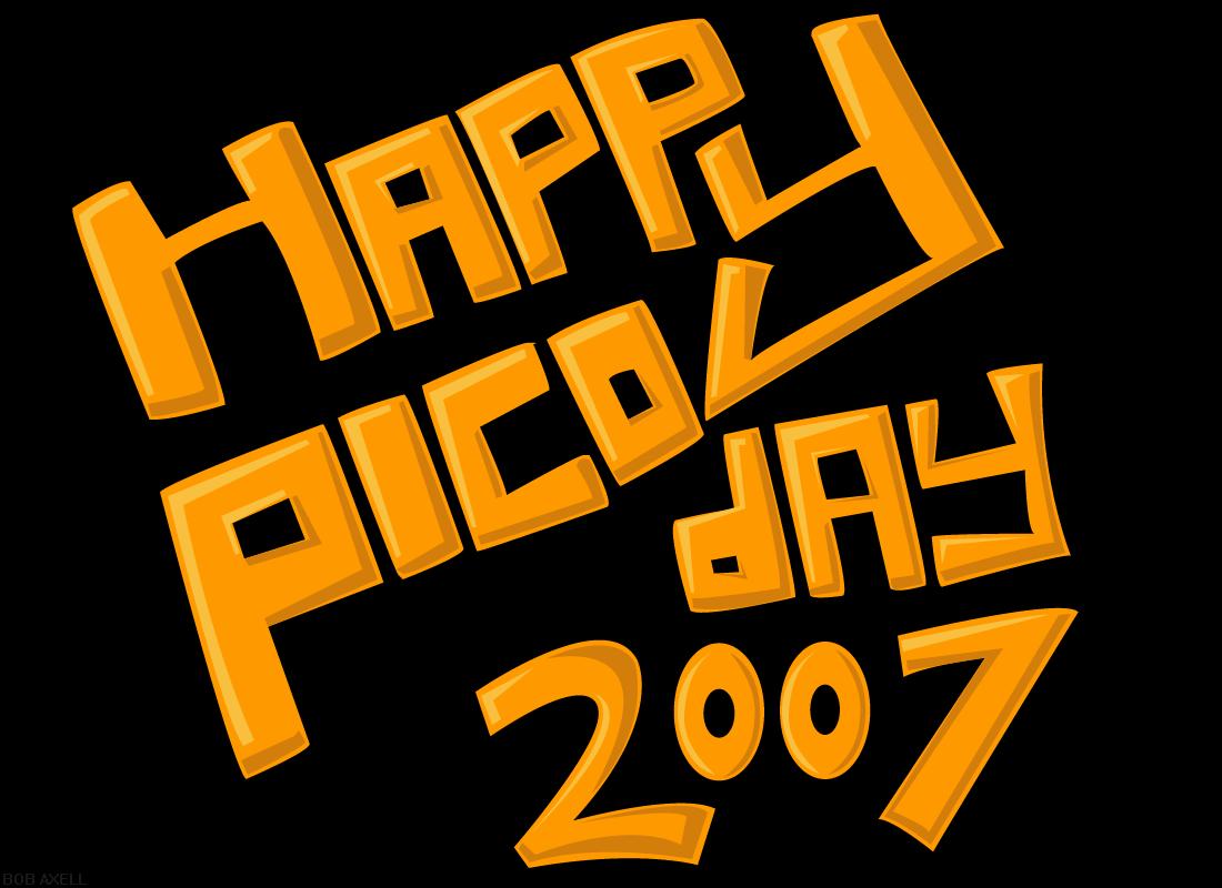 Happy Pico Day 2007