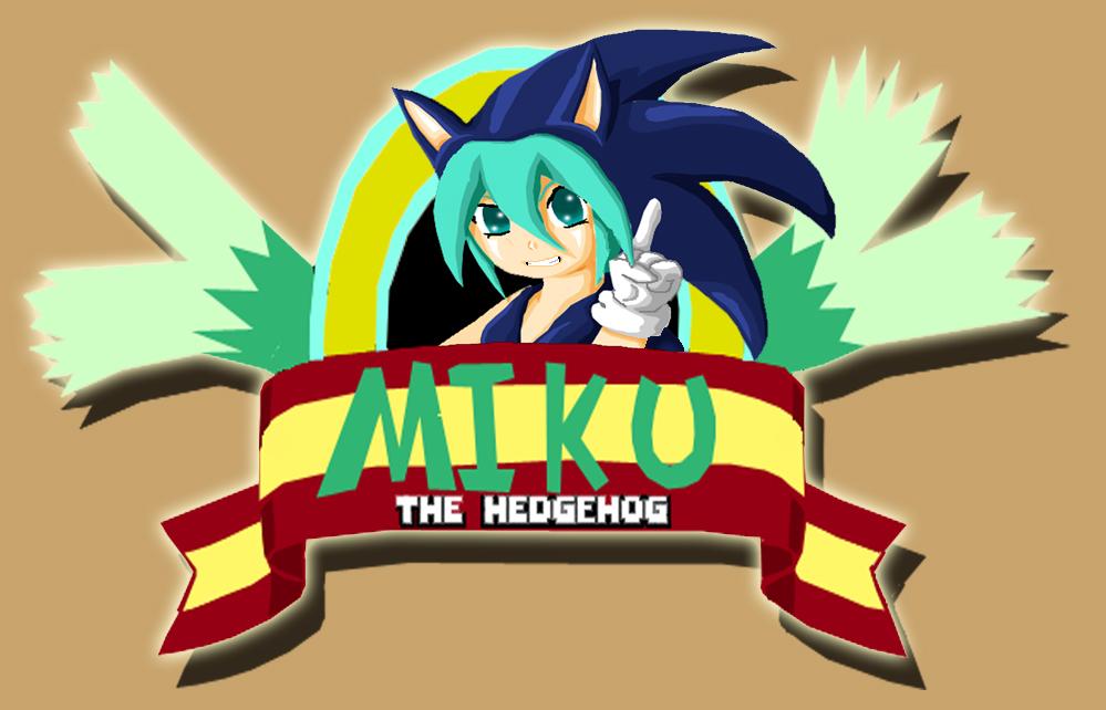 Miku the Hedgehog