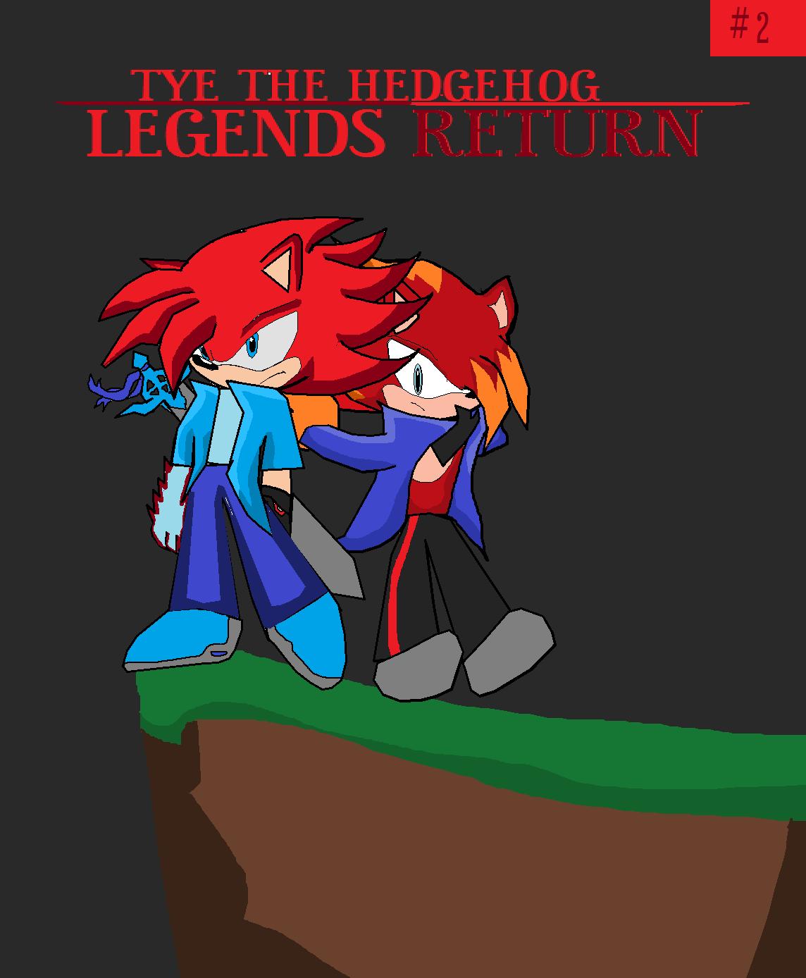 Tye: Legends Return