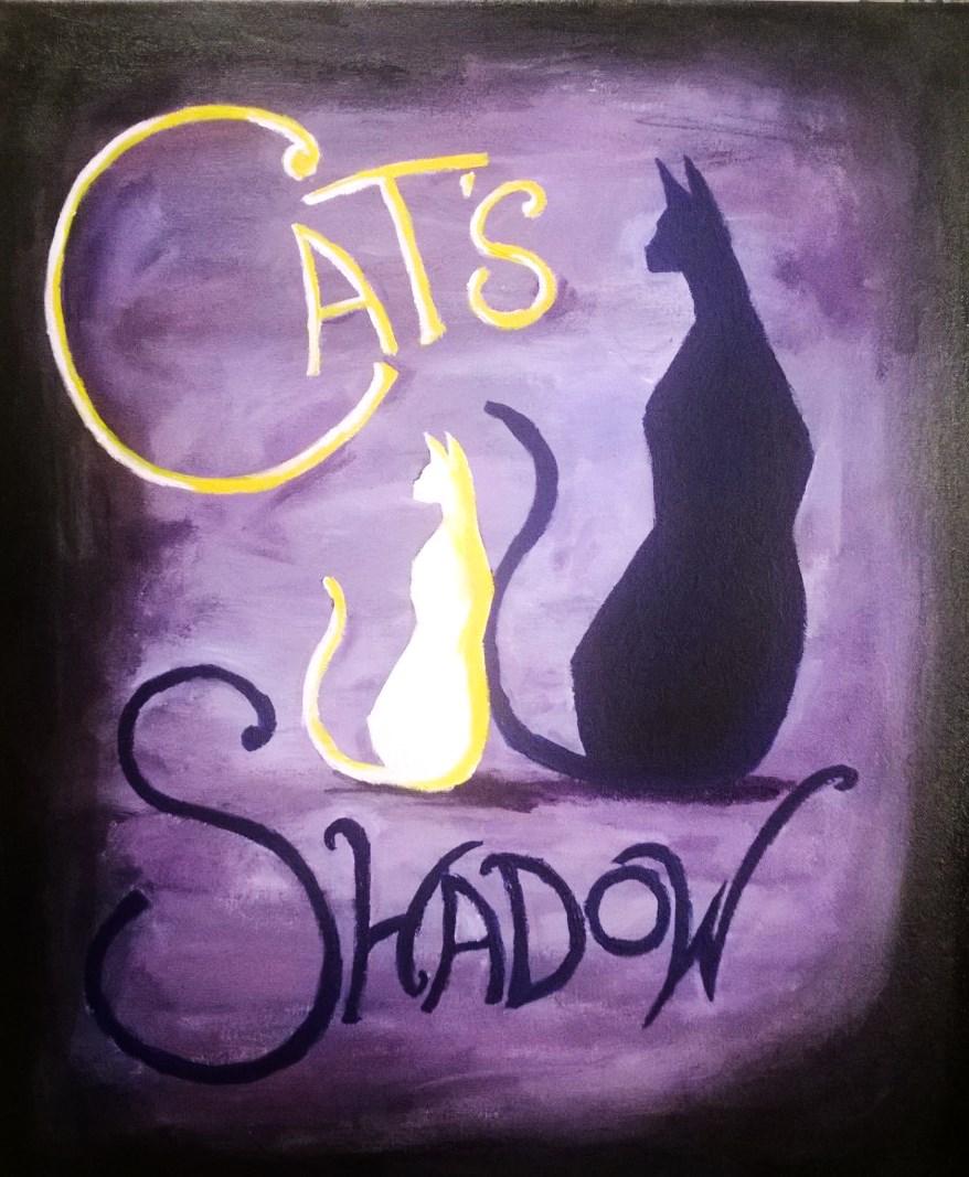 Cat's Shadow