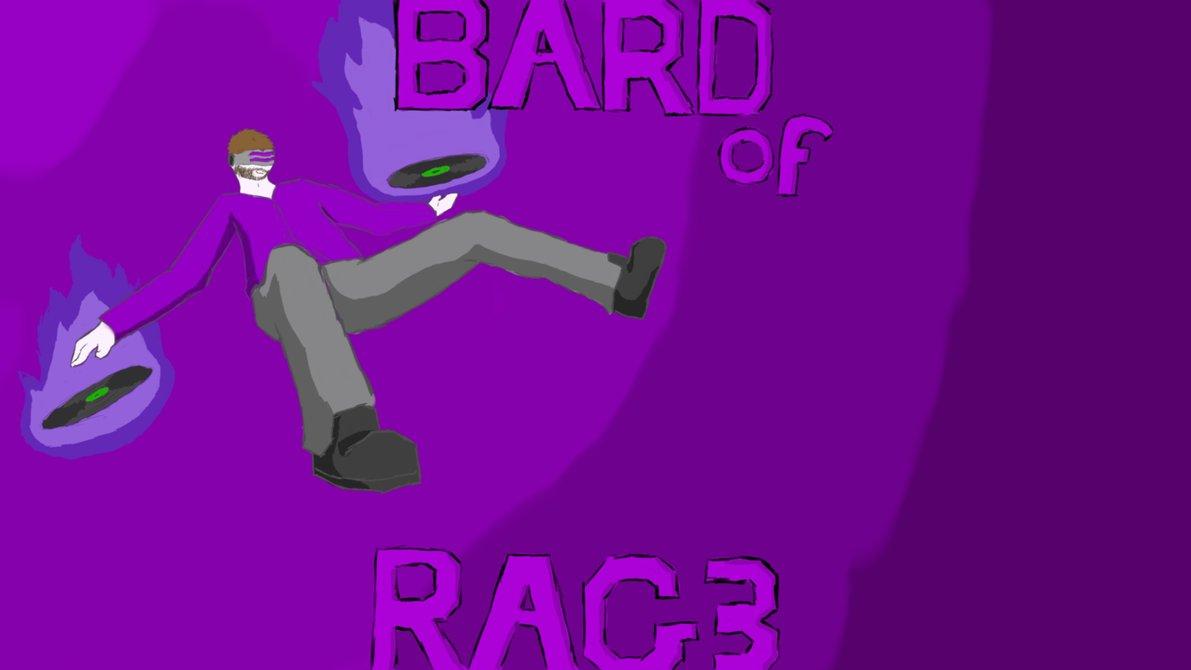 bard of rag3