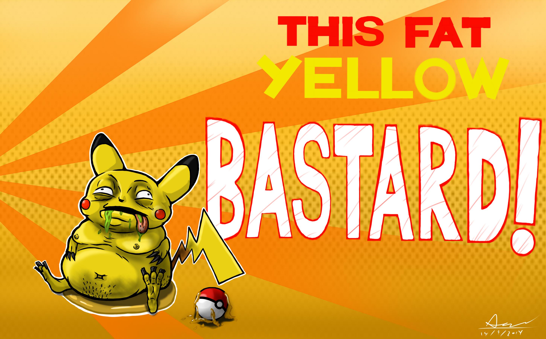 Fat Yellow Bastard