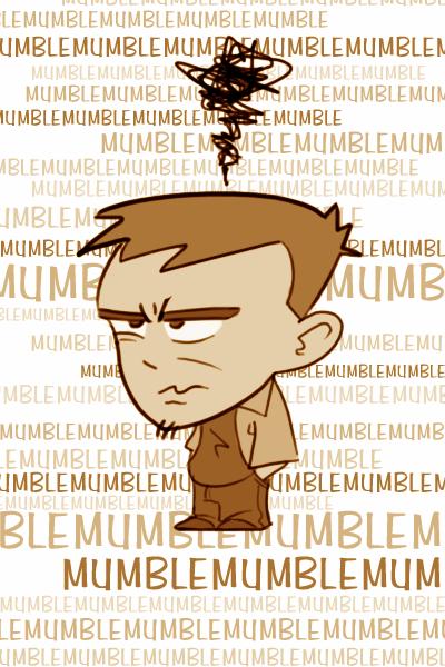 Grumble grumble...