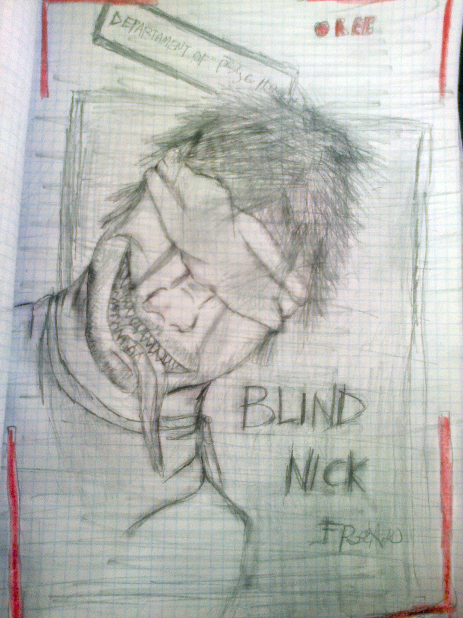 Blind Nick again!