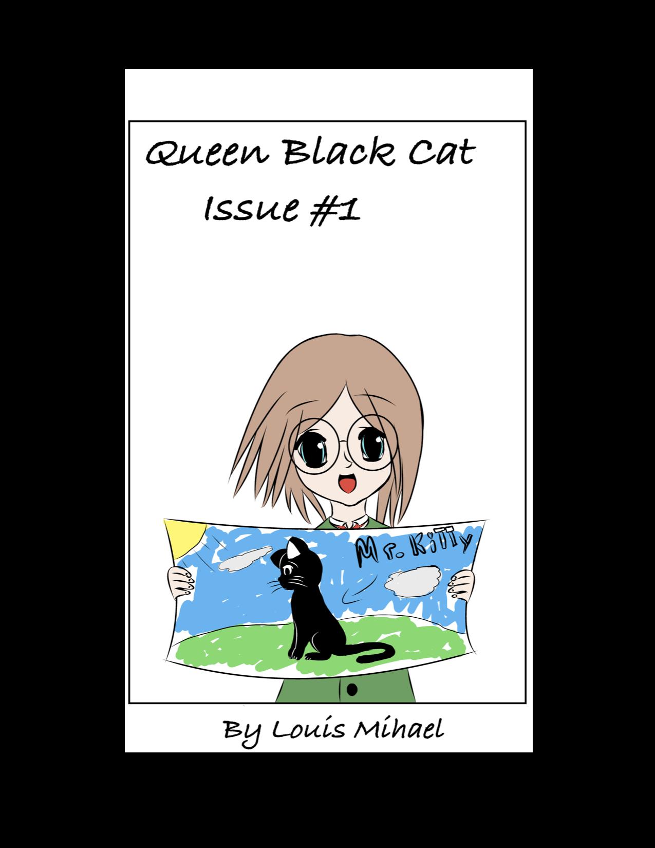 Queen Black Cat Issue #1