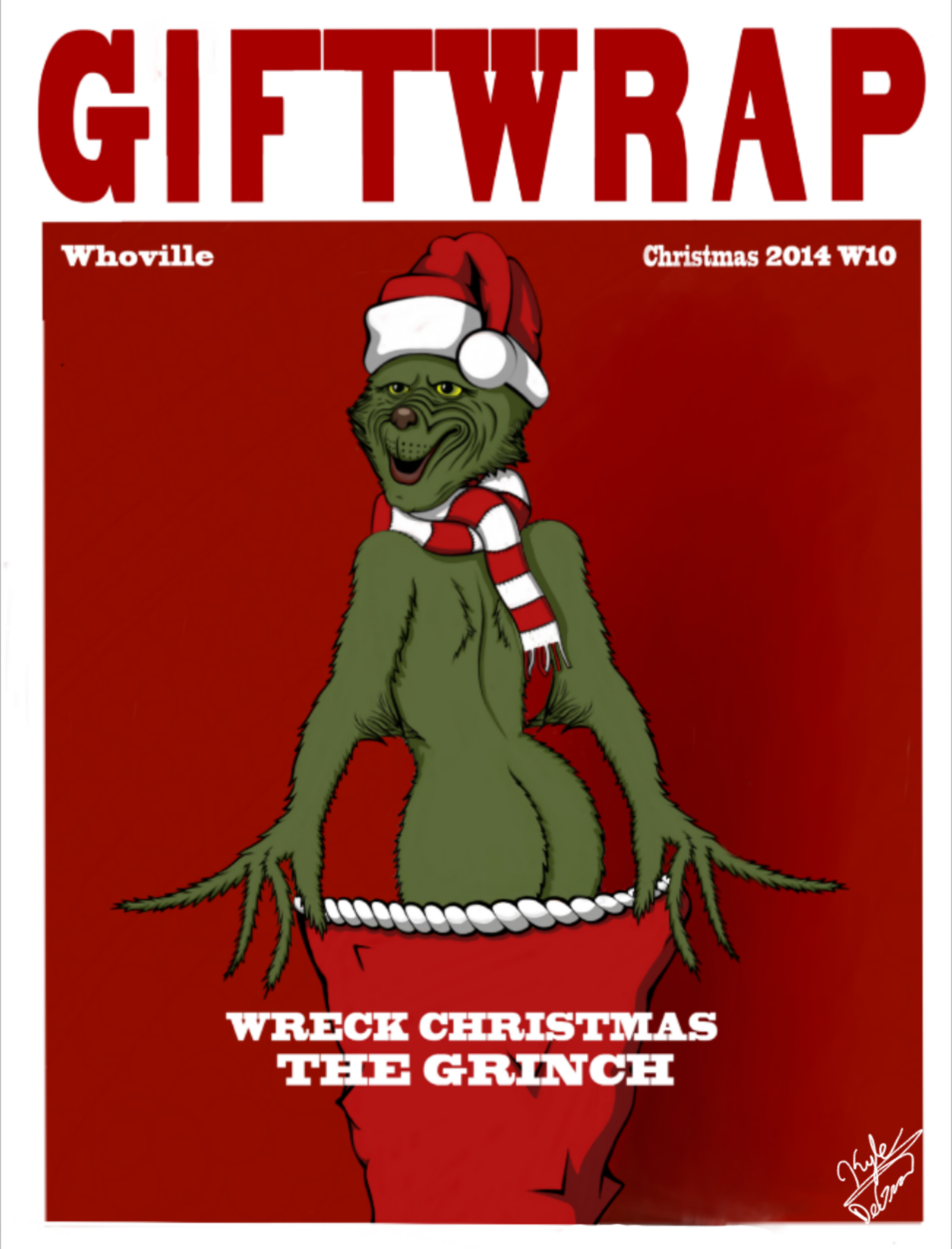 WRECK CHRISTMAS ~ The Grinch