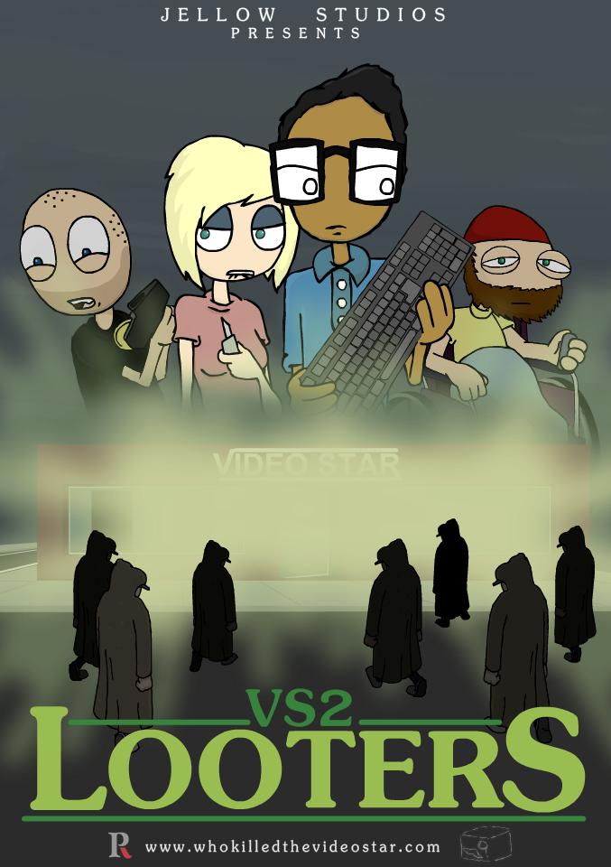 """VS2: """"LOOTERS"""""""