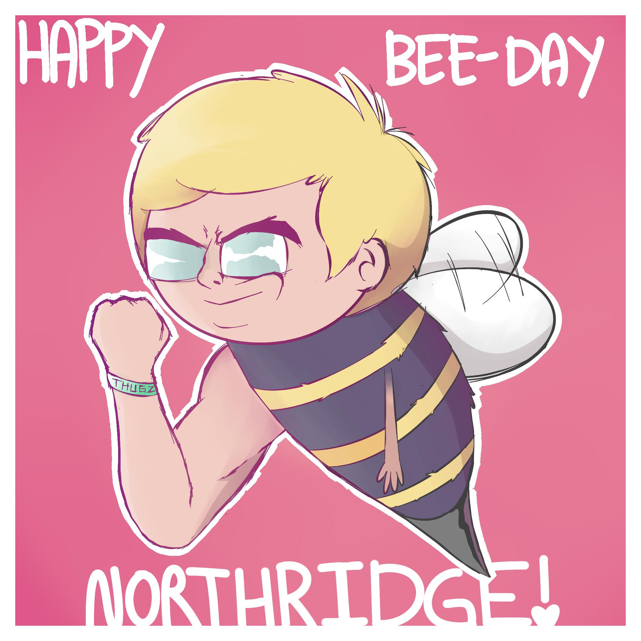Happy B-day Northridge