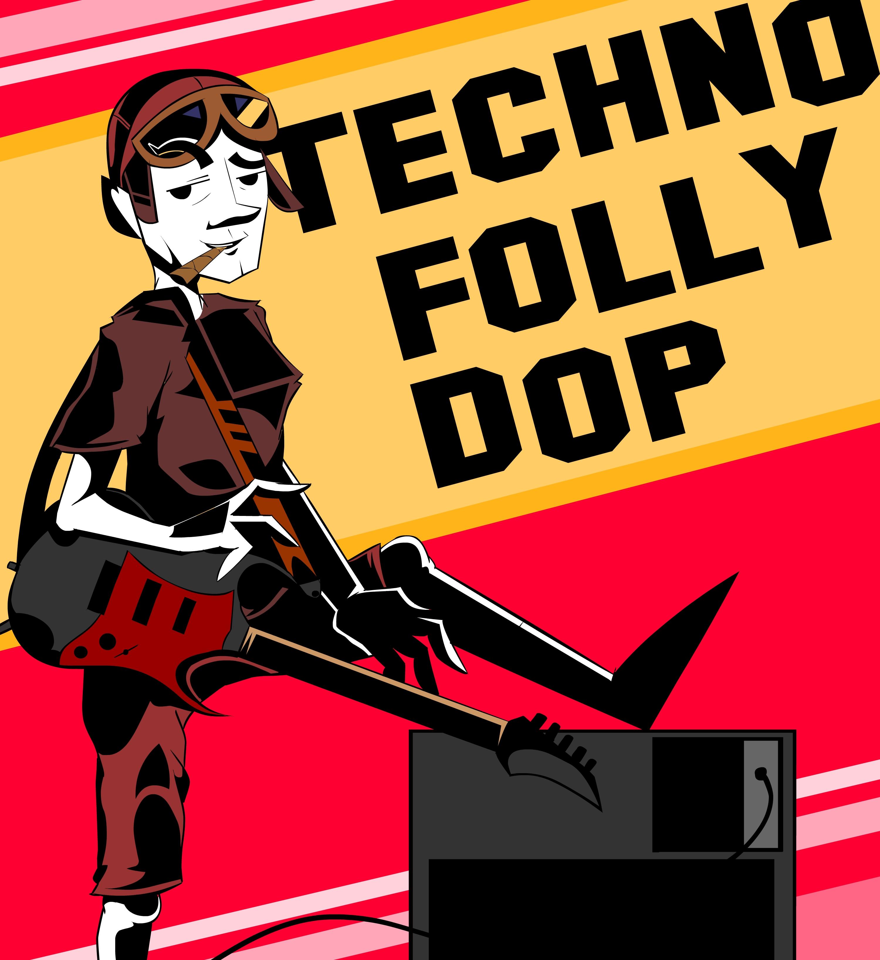 Techno Folly Dop