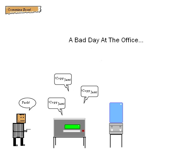 Bad Day At The Office