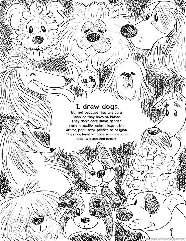 I draw dogs.