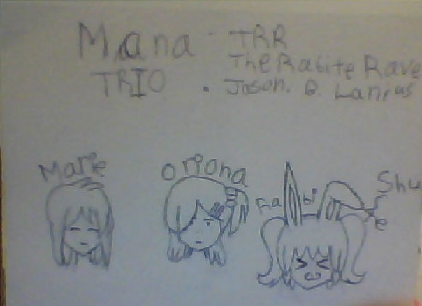 Mana Trio - Marie, Oriona, & Rabite