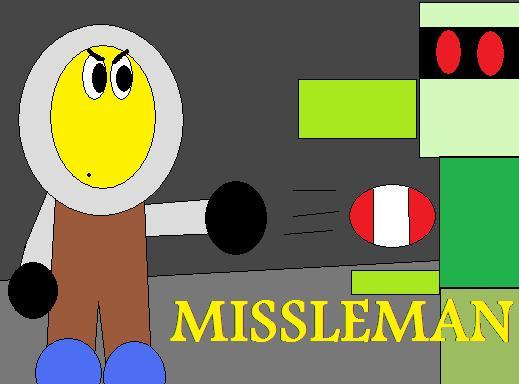 Missleman!!!