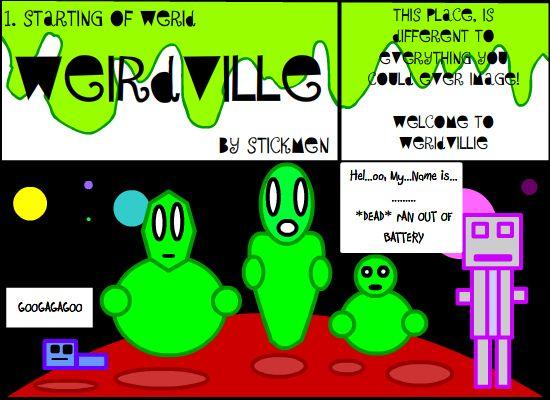 Weirdville 1) Start of Weird