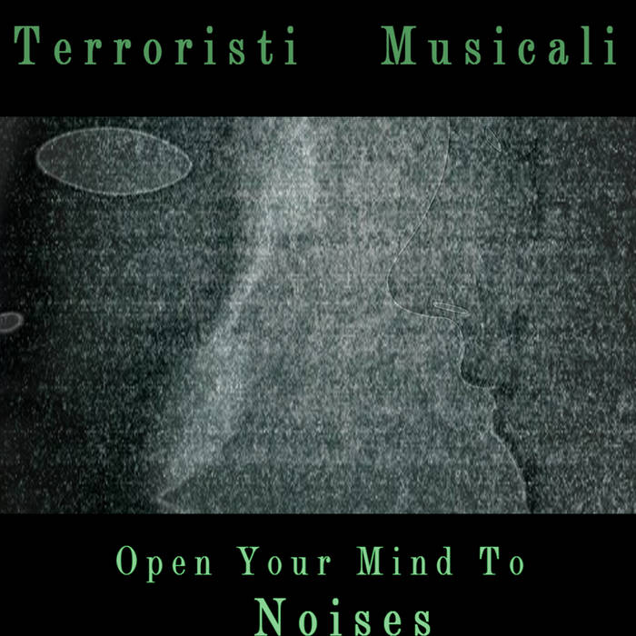Open your mind to noises
