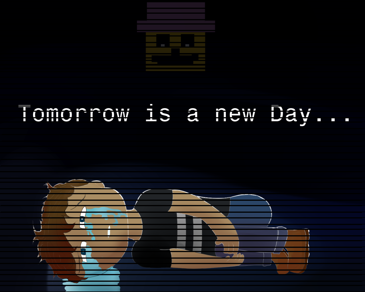 Tomorrow is a new day...