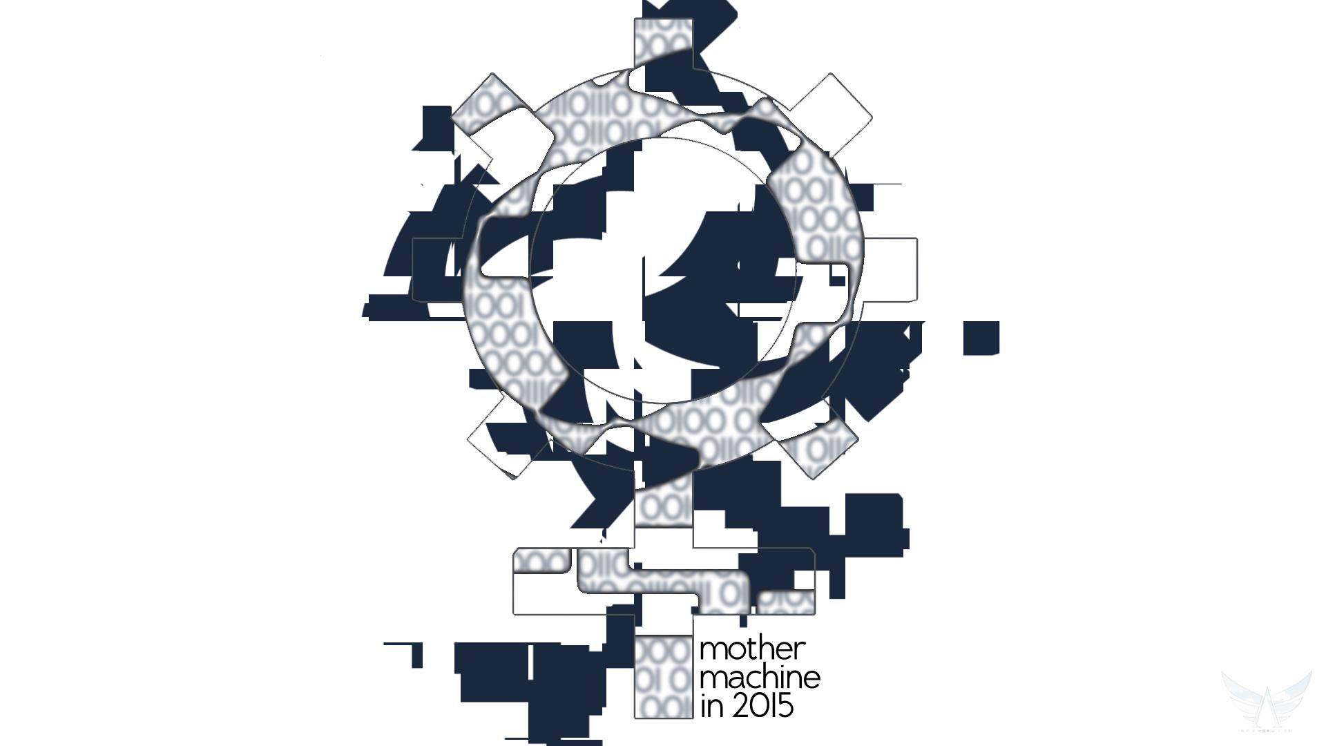 Mother Machine 2015