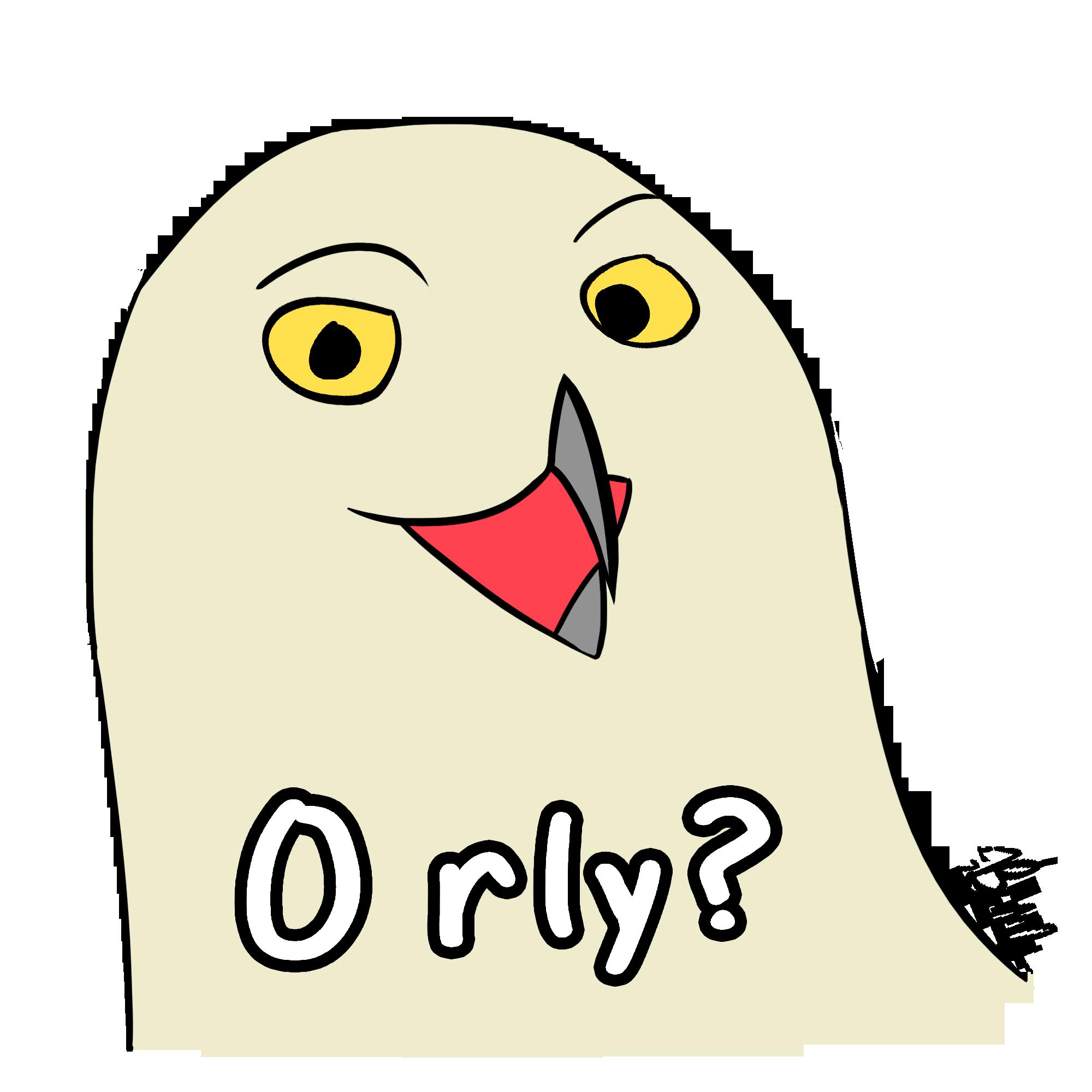 O Rly Owl