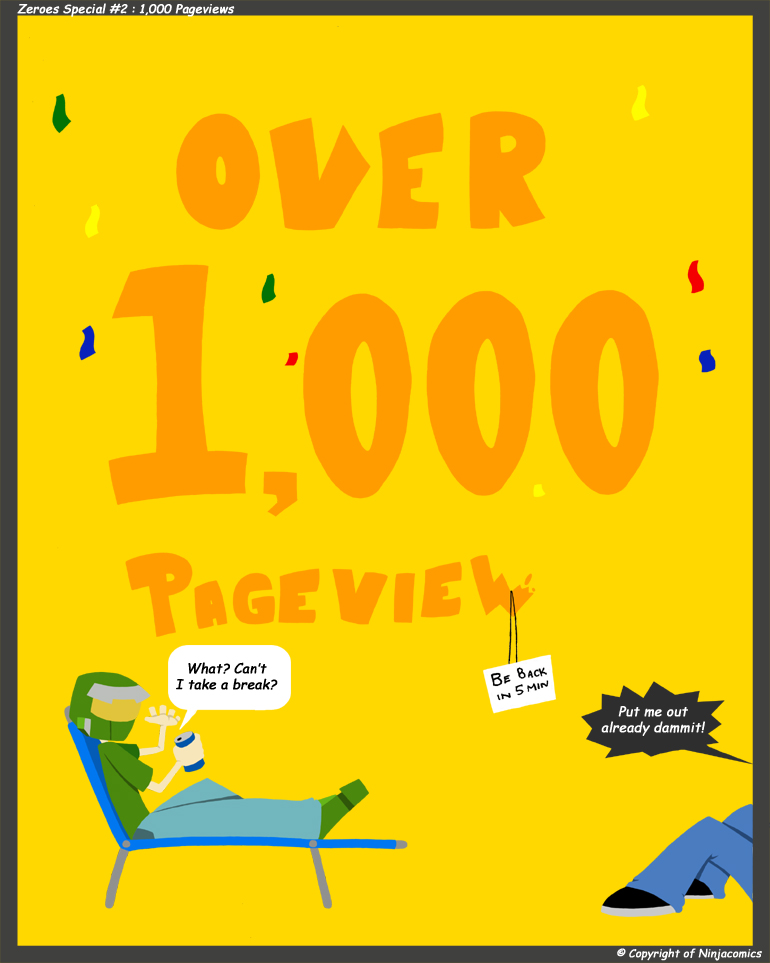 Zeroes S2: 1,000 Pageviews