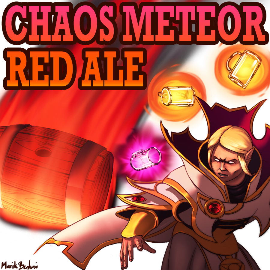 Commission: Chaos Meteor Red Ale
