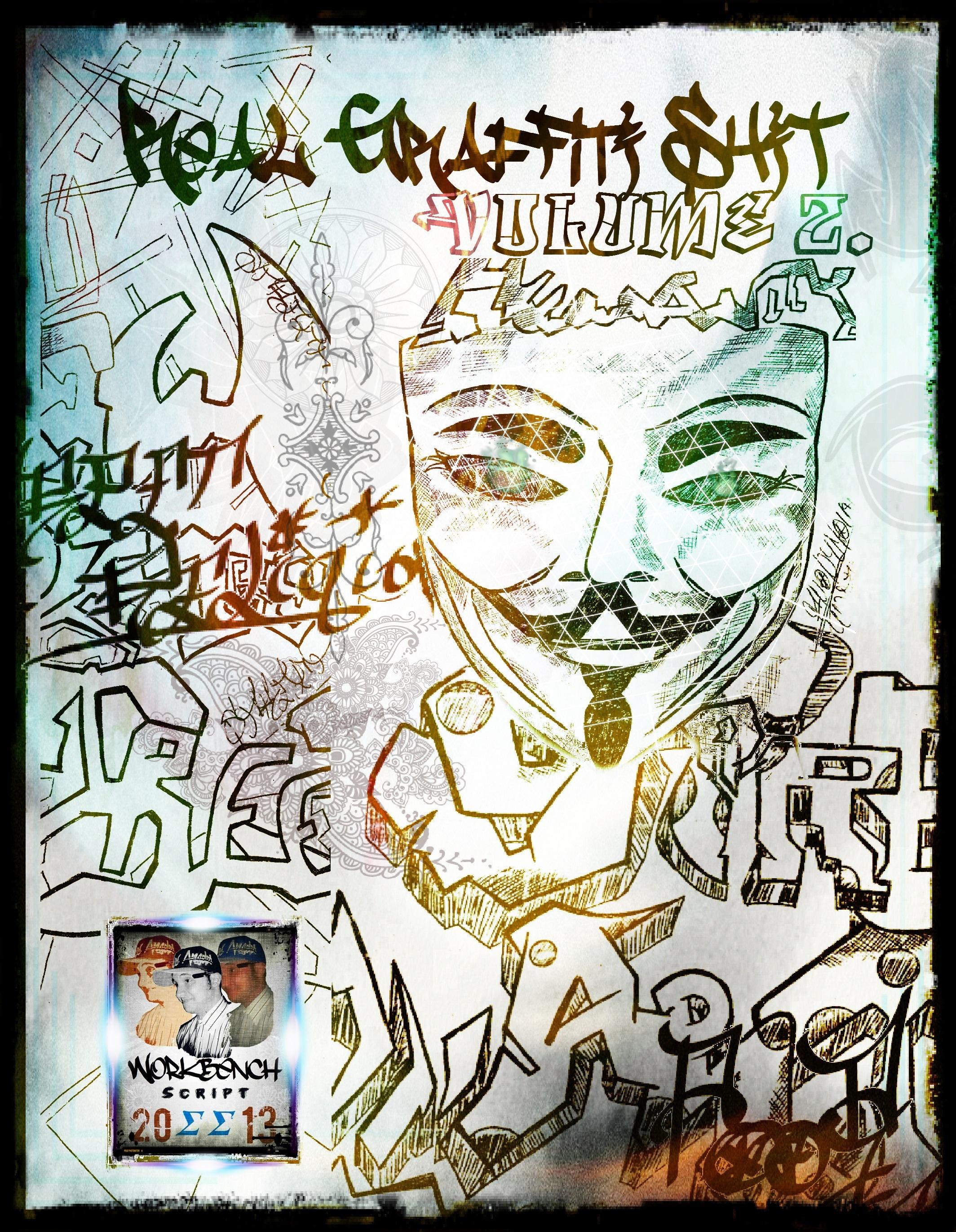 Real Graffiti Shit Volume 2 by Workbench Script SS