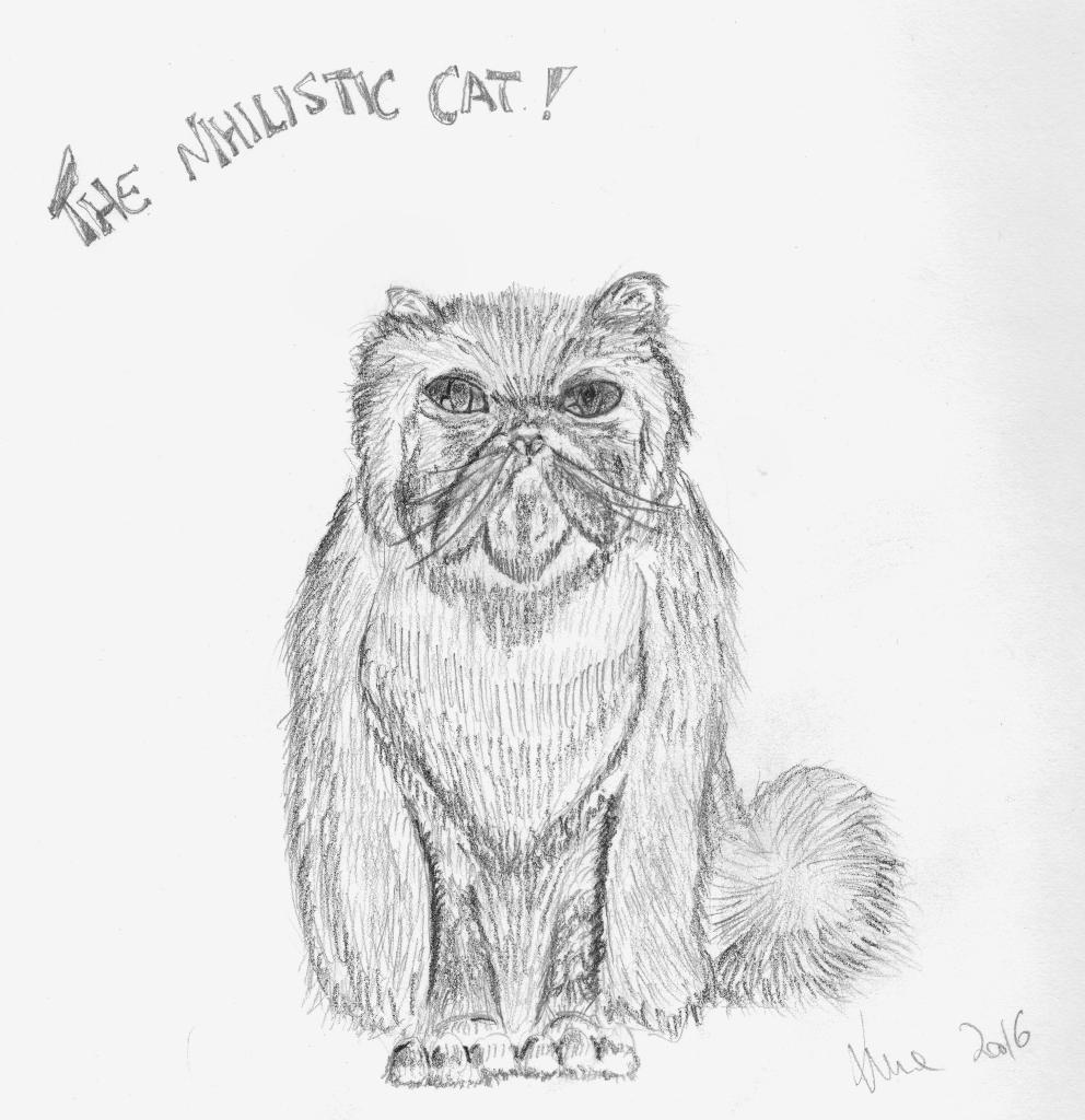 The Nihilistic cat!