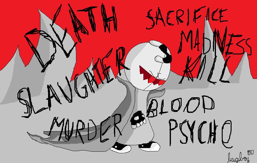 Psychopathic Madness