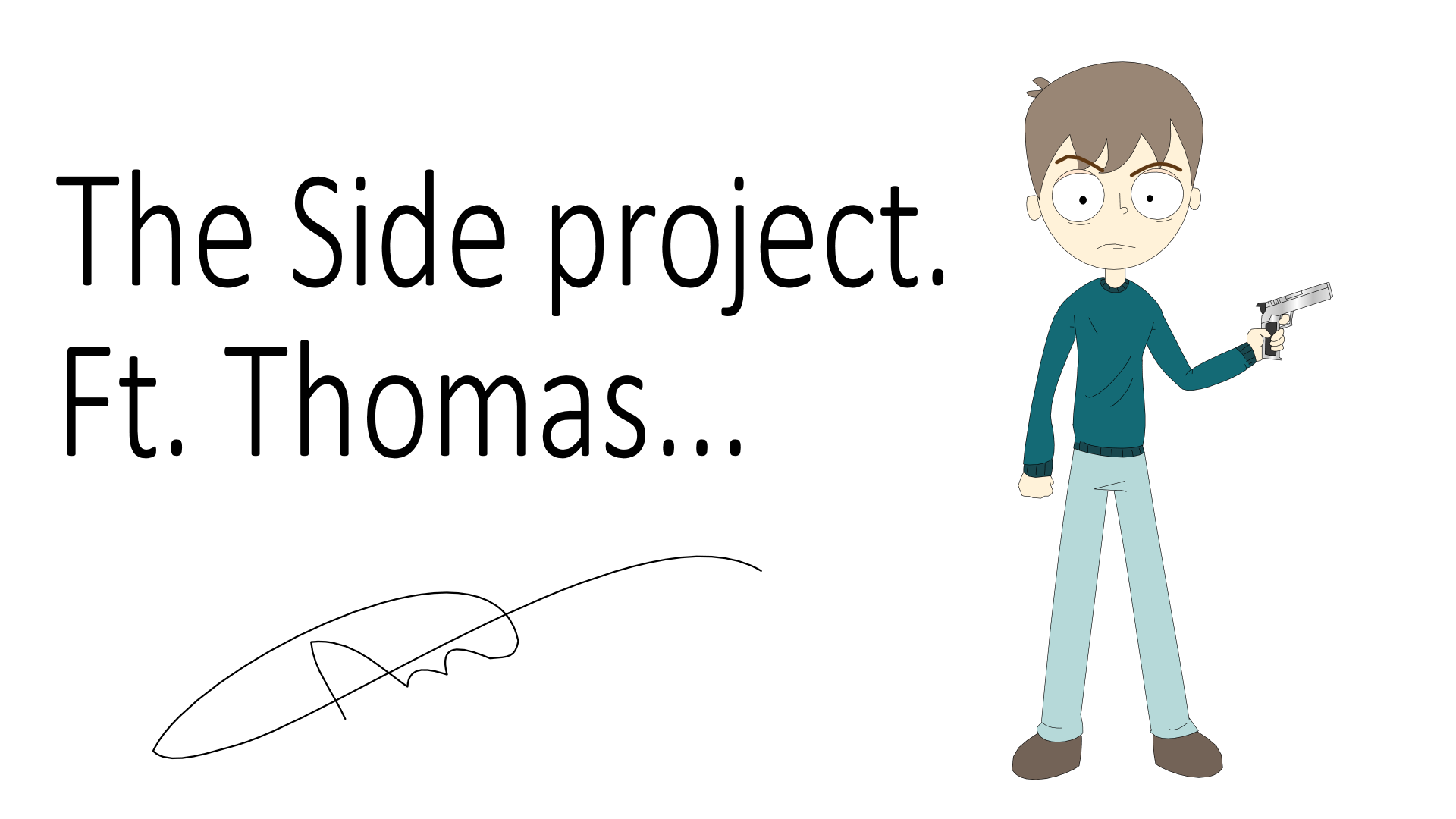 The side project: Ft Thomas