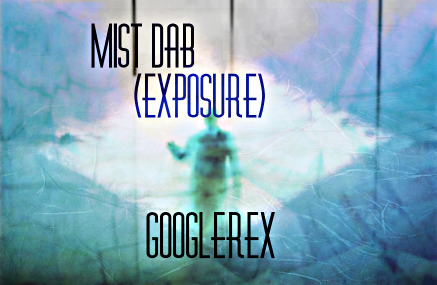 Mist Dab (Exposure)
