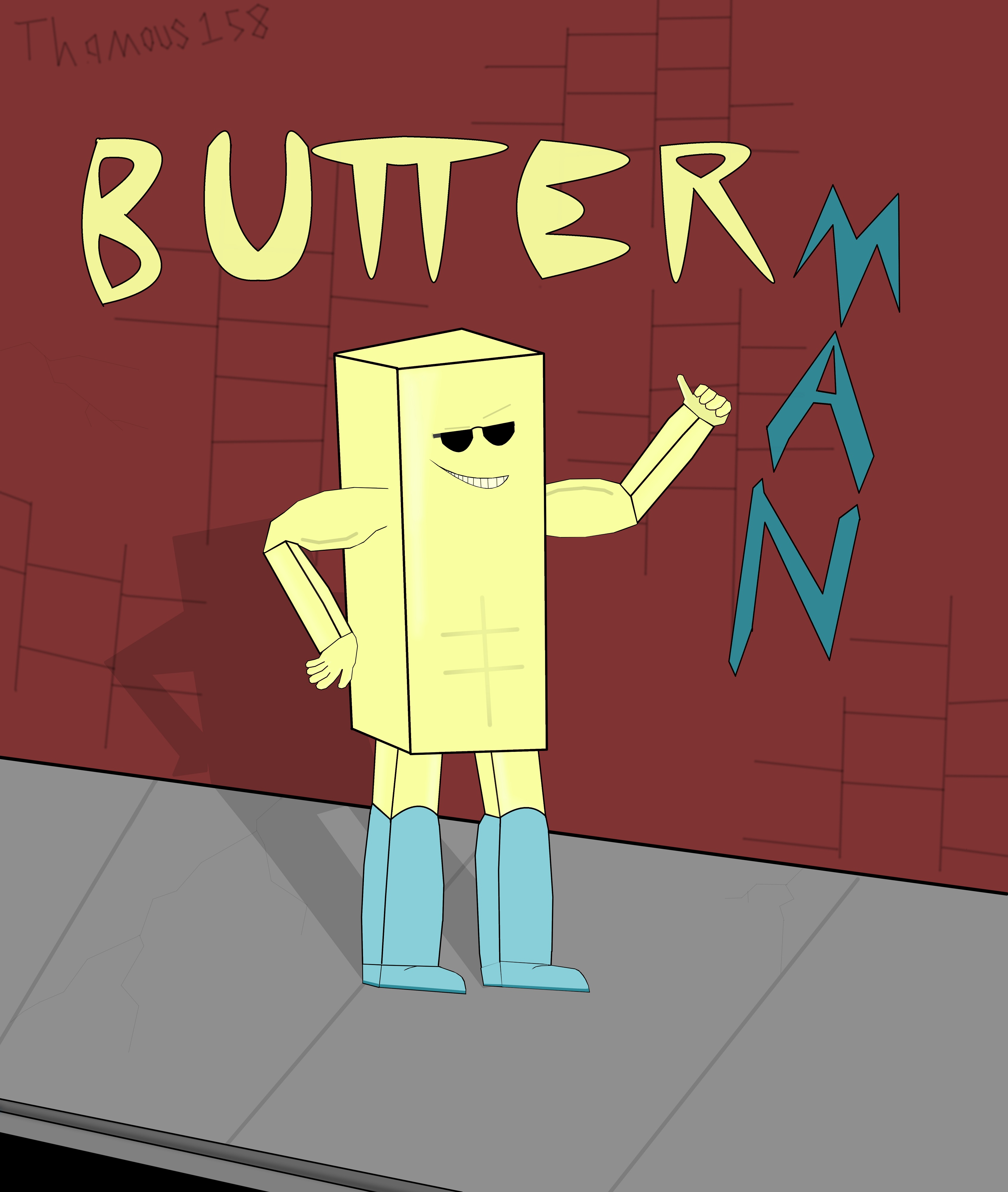 """Butter Man"" (the hero made of living butter)"