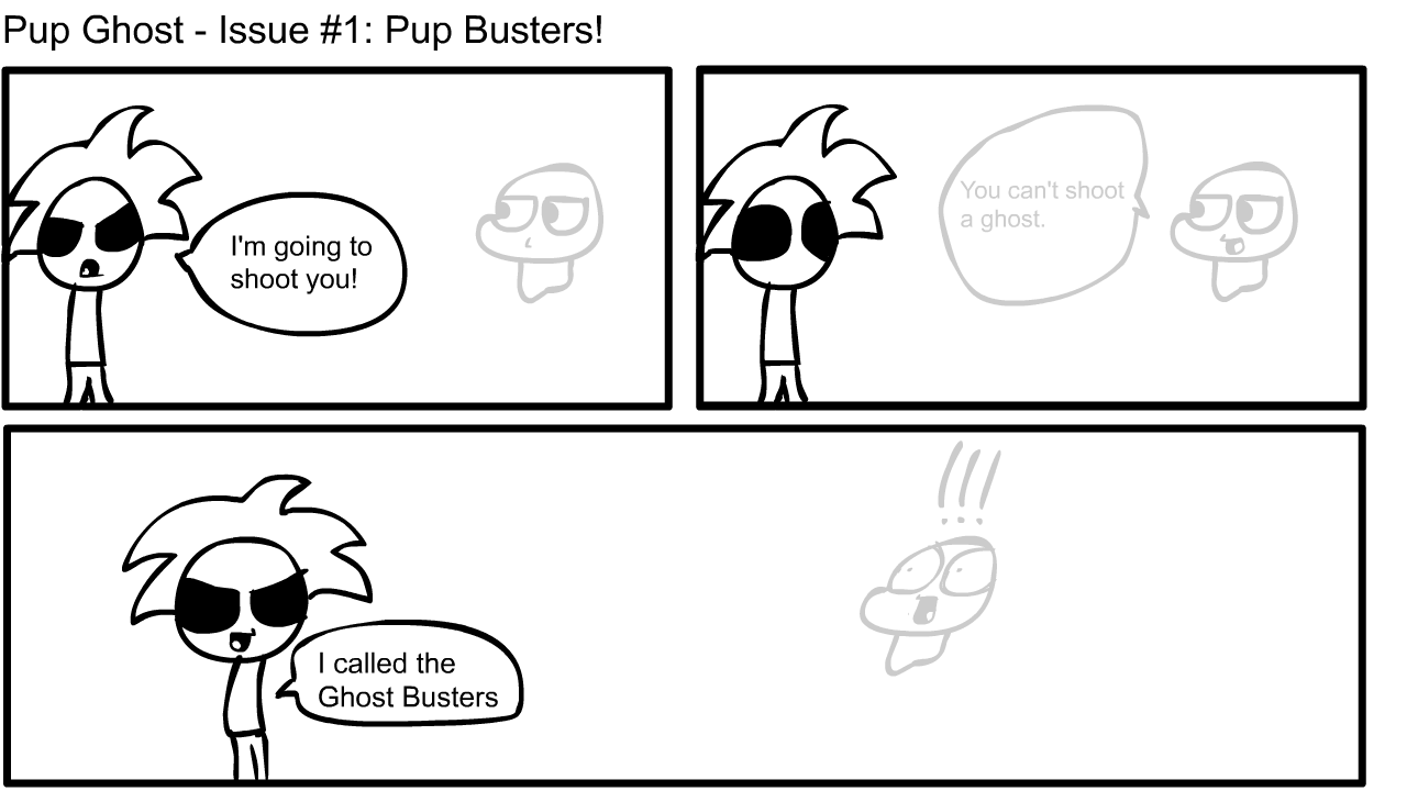 Pup Ghost - Issue #1: Pup Busters!