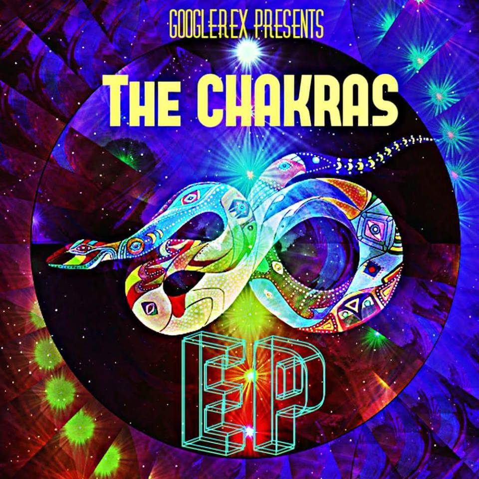 GoogleRex Presents: THE CHAKRAS EP
