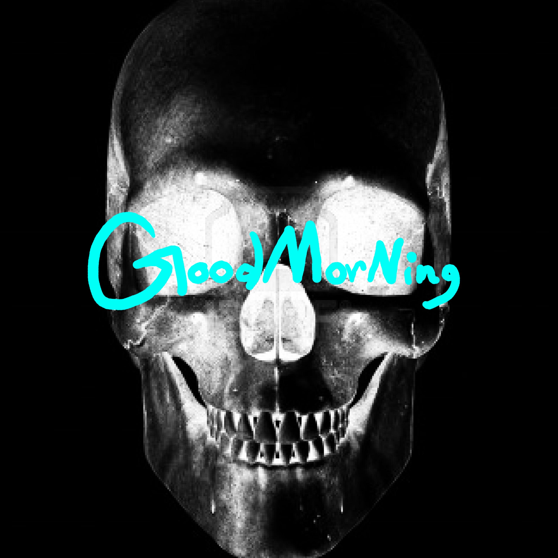 Good Morning X