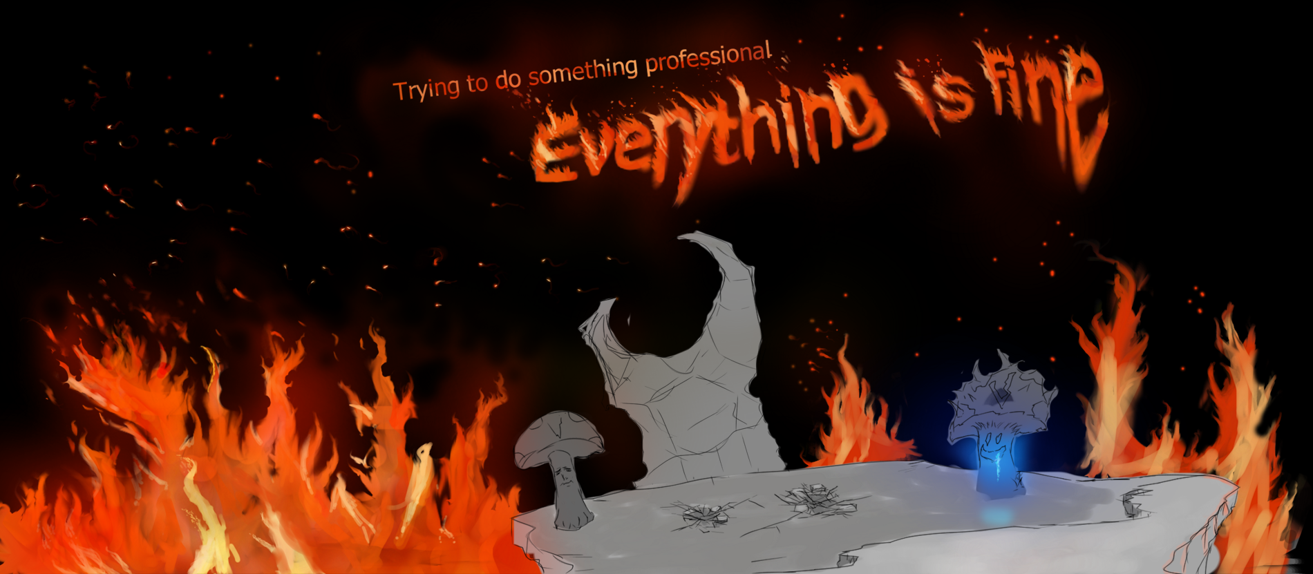 eveything is fine