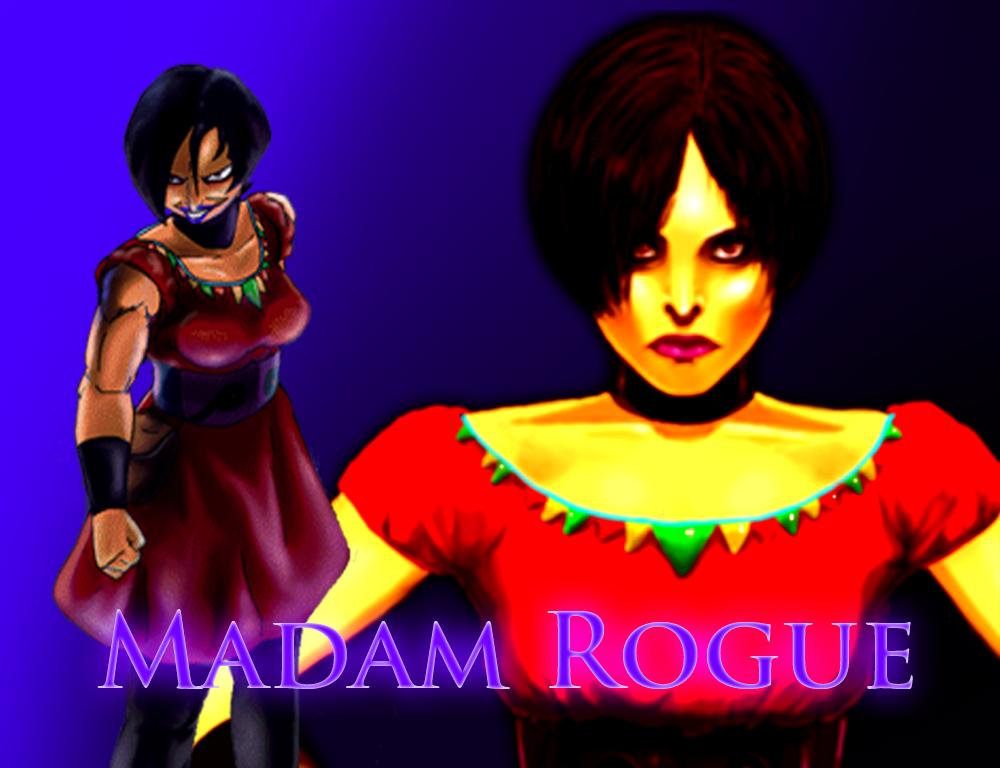 Madam Rogue (New)