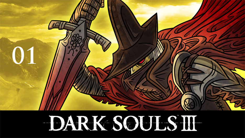 Let's Play Dark Souls 3!