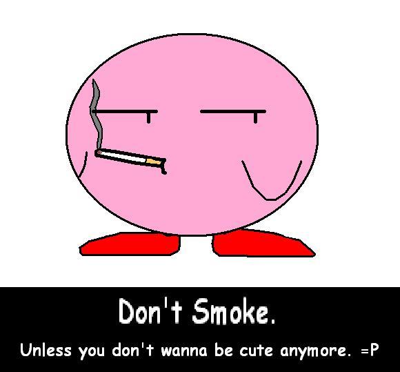 Kirby - Don't Smoke...